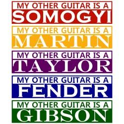 """我的另一把吉他是XXXX 搞笑幽默貼紙-五種品牌 """"Martin"""" """"Gibson"""" """"Fender"""" """"Taylor"""" """"SOMOGYI"""""""