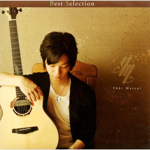 松井祐貴 Matsui Yuki 精選輯 Best Selection   共15首原創曲